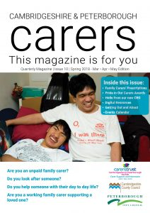 Cambridgeshire & Peterborough Carers Magazine Issue 10