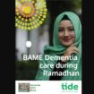BAME Dementia care during Ramadan