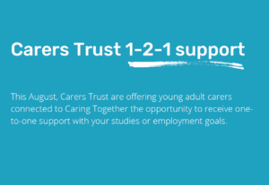 Carers Trust one-to-one support Summer 2021