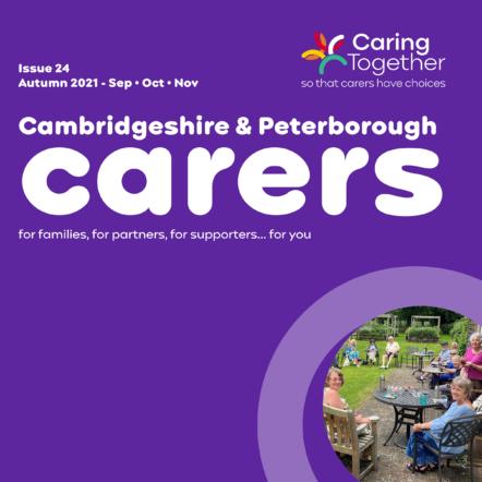 Carers magazine issue 24 September-November 2021